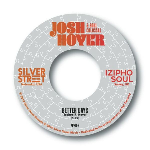 JOSH HOYER & SOUL COLOSSAL - PARTS OF A MAN / BETTER DAYS